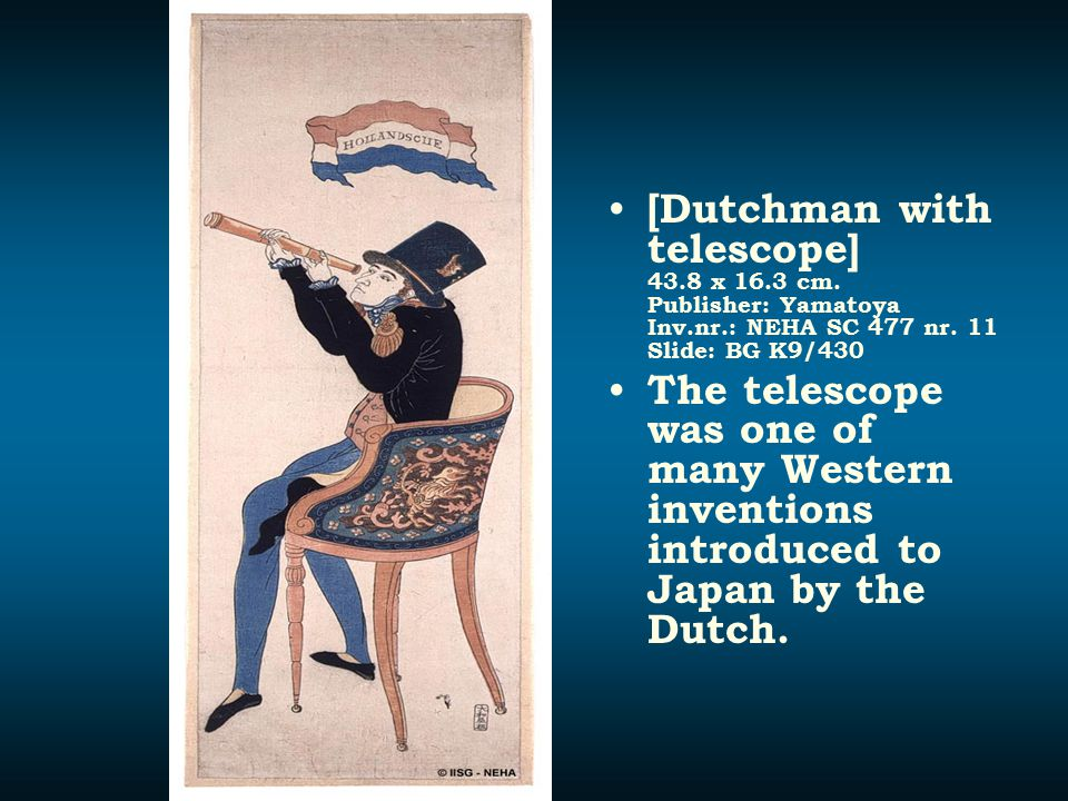 [Dutchman with telescope] 43.8 x 16.3 cm. Publisher: Yamatoya Inv.nr.: NEHA SC 477 nr. 11 Slide: BG K9/430